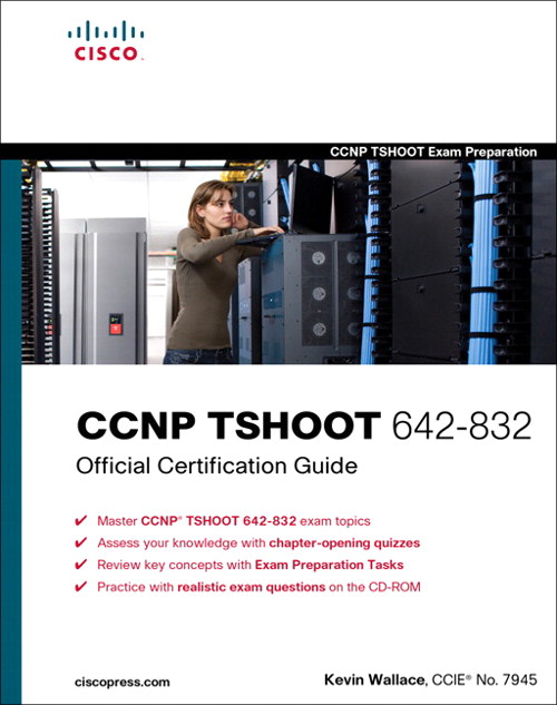 CCNP TSHOOT 642-832 Official CertificationGuide