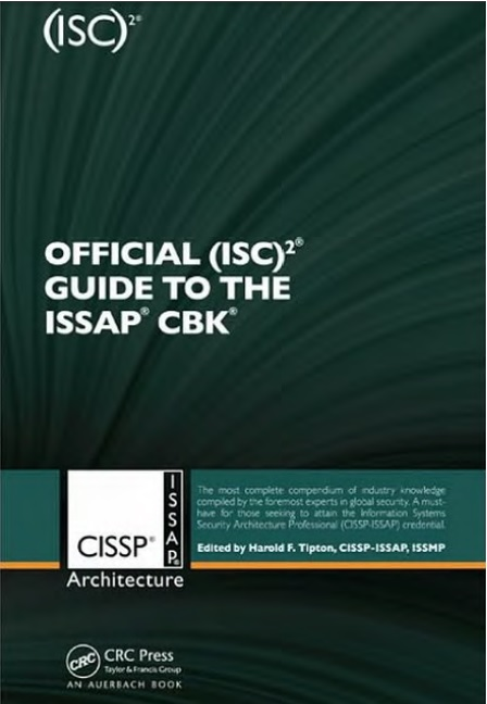 Official (ISC)²® Guide to the CISSP-ISSAP® CBK®