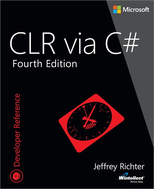 CLR via C#, 4thEdition