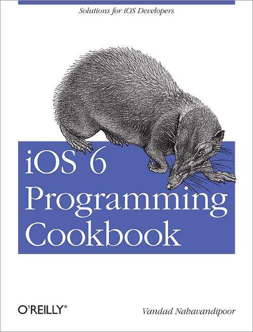iOS 6 ProgrammingCookbook