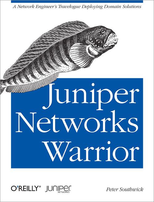 Oreilly.Juniper.Networks.Warrior.Nov.2012
