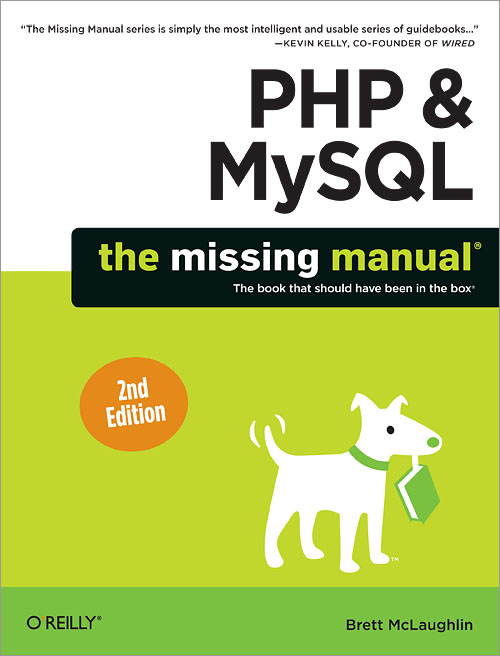 PHP & MySQL: The Missing Manual, 2ndEdition