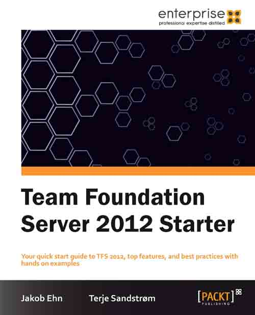 Packtpub.Team.Foundation.Server.2012.Starter.Nov.2012