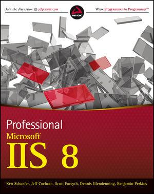 Professional Microsoft IIS8