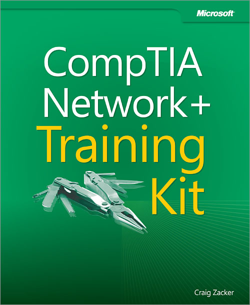 CompTIA® Network+® Training Kit (Exam N10-005)