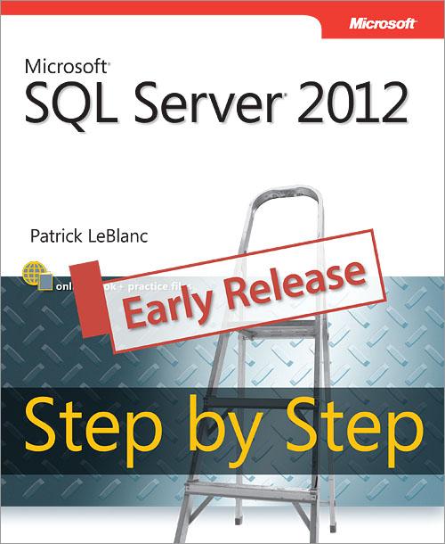 Microsoft.Press.Microsoft.SQL.Server.2012.Step.by.Step.Jan.2013