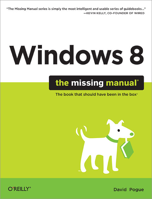 Windows 8: The MissingManual