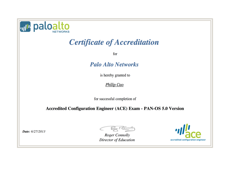 Configuration Engineer [2013] Philip Cao - Palo Alto Networks - Accredited Configuration Engineer (ACE)