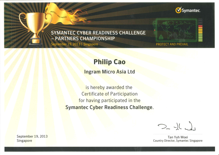 [2013] Philip Cao - Symantec Cyber Readiness Challenge - Certificate of Participation