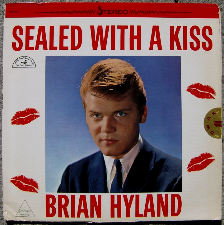 Brian Hyland: Sealed With A Kiss