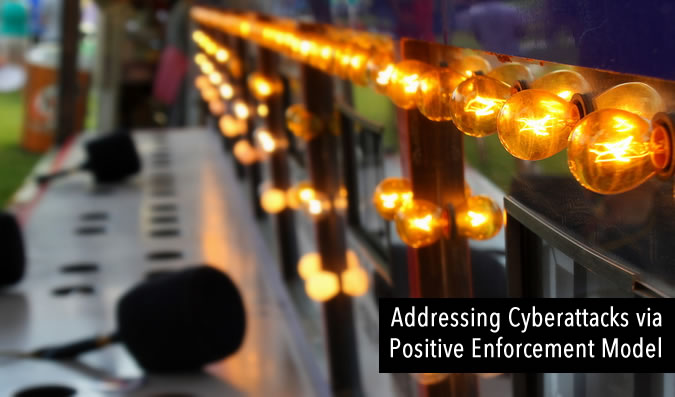 Addressing Cyberattacks via Positive Enforcement Model