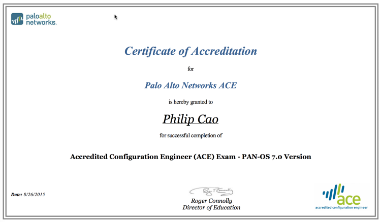 [2015] Philip Hung Cao - Palo Alto Networks Accredited Configuration Engineer (ACE) - PAN-OS 7.0