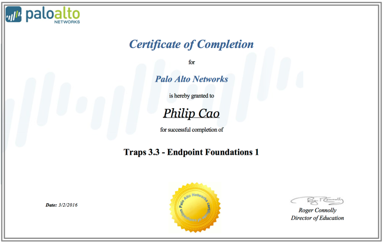 [2016] Philip Hung Cao - Palo Alto Networks Traps 3.3 - Endpoint Foundations 1 - Certificate of Completion