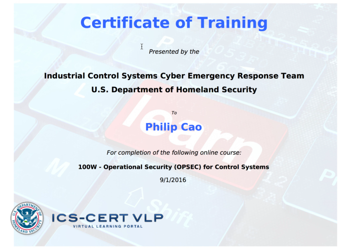 [2016] Philip Hung Cao - ICS-CERT - Operational Security (OPSEC) for Control Systems - Certificate of Training