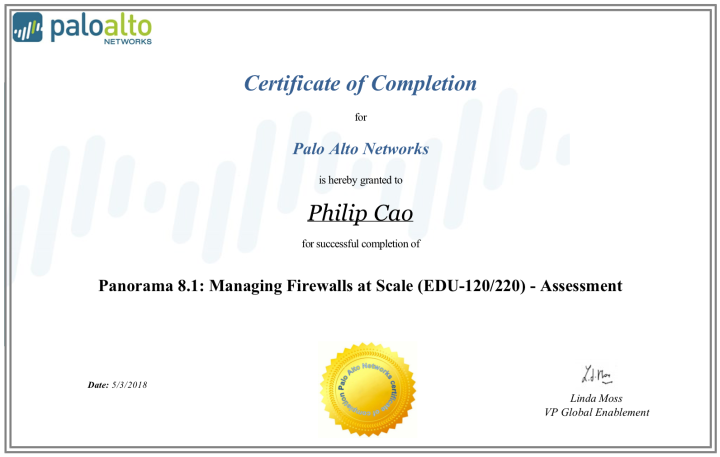 Panorama 8.1: Managing Firewalls at Scale (EDU-120/220) – Certificate ofCompletion